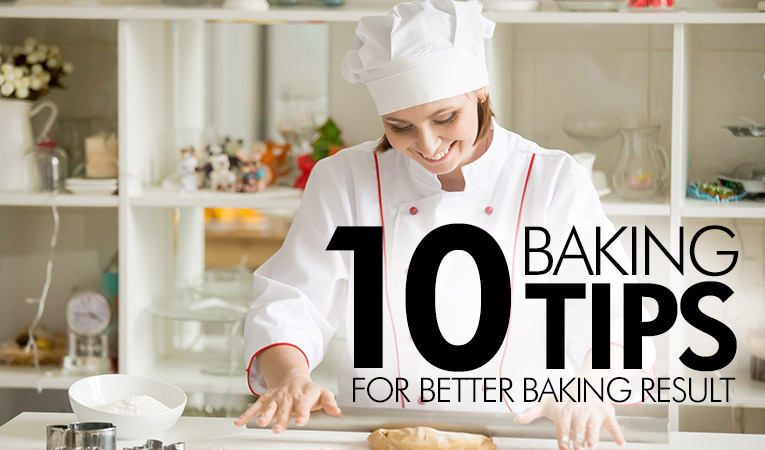 10 Baking Tips for Better Baking Result
