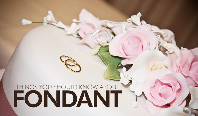 Things you should know about Fondant