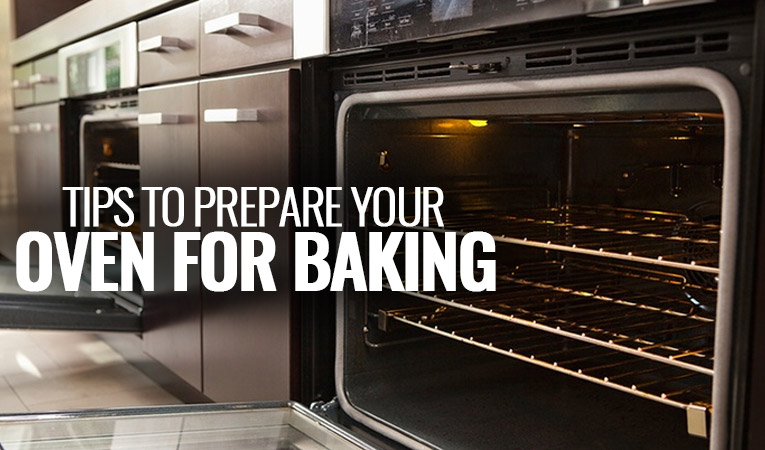 How to Prepare Your Oven for Baking?